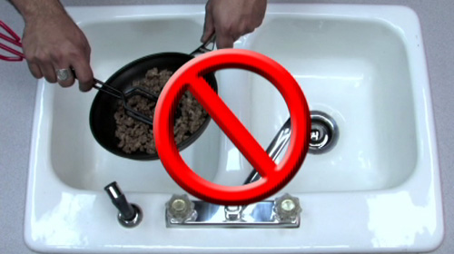 Do not pour grease down the drain